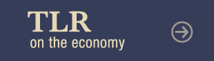 TLR on the Economy